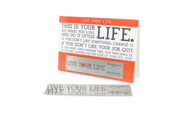 Stainless Steel Greeting Card - Live your life